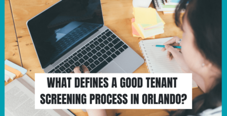 What Defines a Good Tenant Screening Process in Orlando?