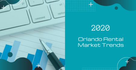 Orlando Rental Market Trends for 2020