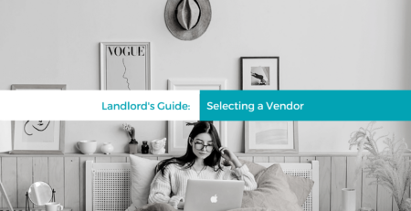 What Every Orlando Landlord Should Consider When Selecting a Vendor - article banner